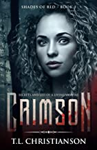 Crimson: Secrets and Lies of a Living Vampire (Shades of Red Book 1)