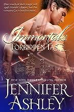 Forbidden Taste: A Vampire Romance (Immortals)