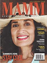 MAMM, Women, Cancer and Community July / August 2008: Coping with Chemo, Spiritual Journey, Young Survivors, Clinical Trials & other articles