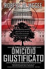 OMICIDIO GIUSTIFICATO: Un thriller con Robert Paige (Robert Paige Thrillers Vol. 1) (Italian Edition) Versión Kindle