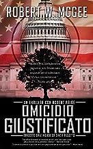 OMICIDIO GIUSTIFICATO: Un thriller con Robert Paige (Robert Paige Thrillers Vol. 1) (Italian Edition)