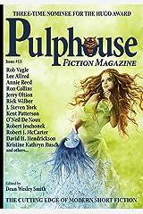 Pulphouse Fiction Magazine #13 Kindle Edition