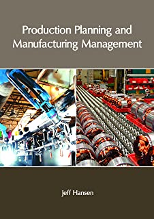 Production Planning and Manufacturing Management