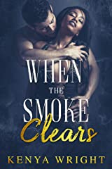 When the Smoke Clears (Standalone Firefighter BWWM Romance) Kindle Edition