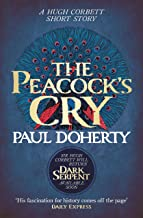 The Peacock's Cry (Hugh Corbett Novella): A murder mystery from the heart of medieval England