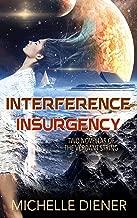 Interference & Insurgency (Verdant String)