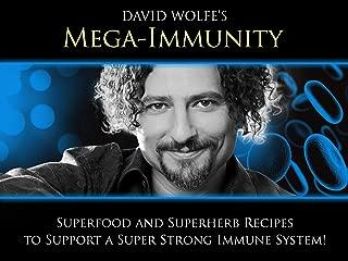 Mega Immunity with David Wolfe