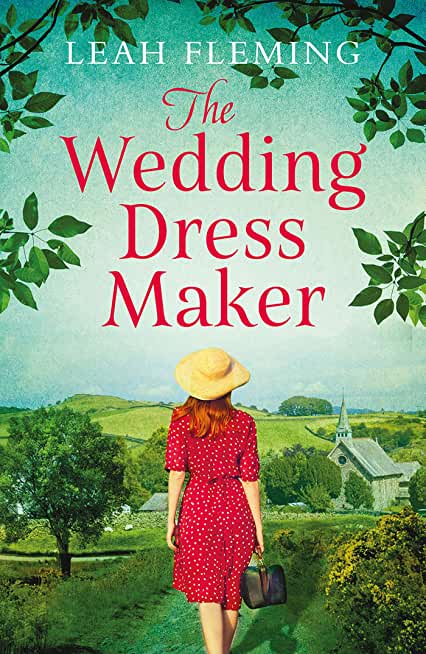 The Wedding Dress Maker: An unputdownable story of love, loss and the power of dreams (English Edition)