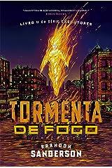 Tormenta De Fogo (Executores Livro 2) eBook Kindle