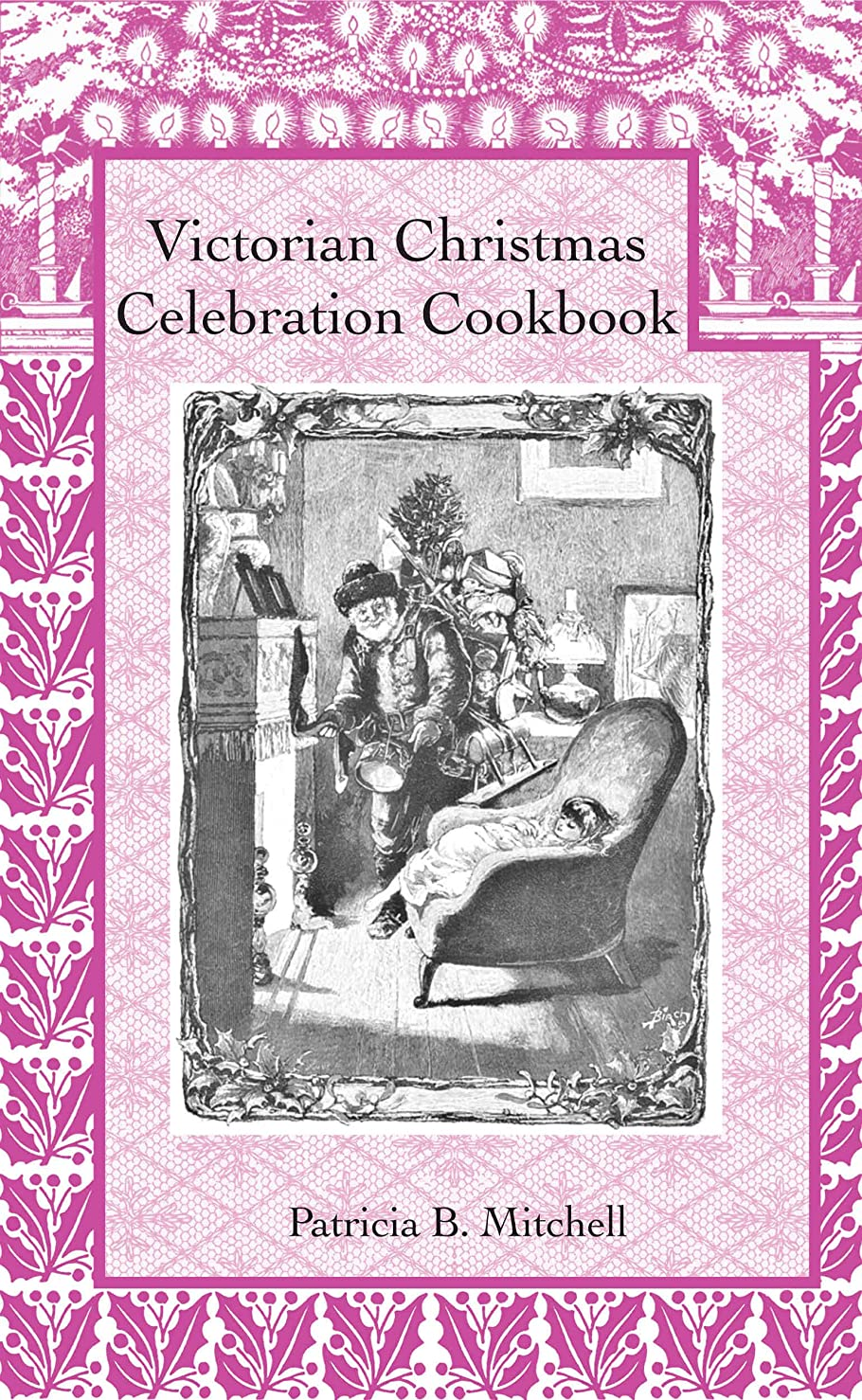 加速する適用する動くVictorian Christmas Celebration Cookbook (English Edition)