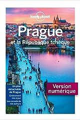 Prague et la République tchèque - 4ed (City guide) (French Edition) Kindle Edition