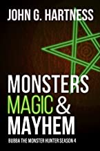 Monsters, Magic, & Mayhem: Bubba the Monster Hunter Season 4