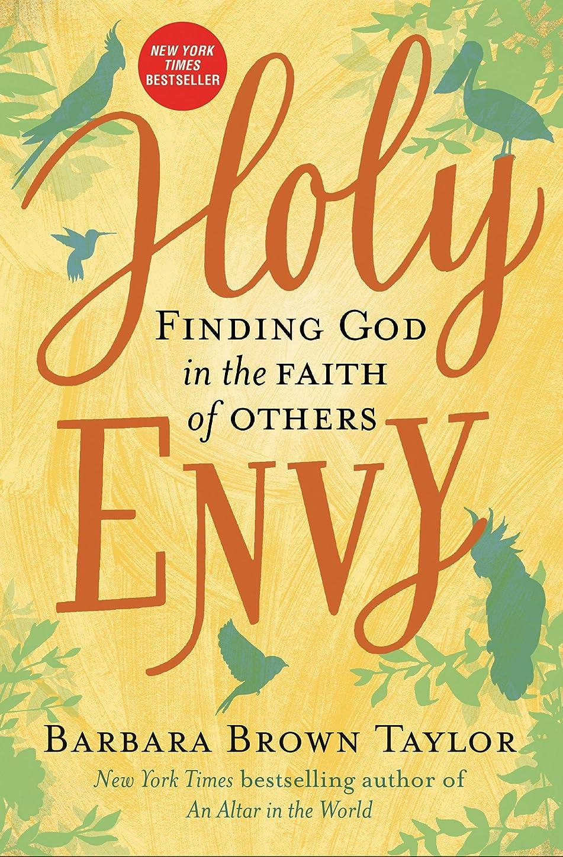 洪水ペパーミントダッシュHoly Envy: Finding God in the Faith of Others (English Edition)
