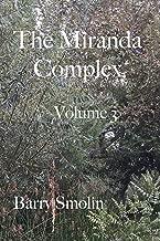 The Miranda Complex Volume 3: The Man Behind The Curtain