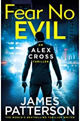 Fear No Evil: (Alex Cross 29) Kindle Edition