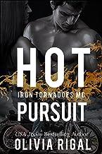 Hot Pursuit (An Iron Tornadoes MC Romance Book 4)