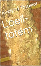 L'oeil-totem (French Edition)