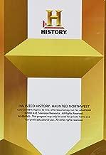 Haunt Hist:haunted Northwest