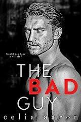 The Bad Guy Kindle Edition