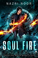 Soul Fire (Darkling Mage Book 8) Kindle Edition