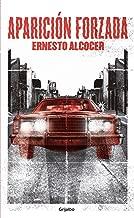 Aparición forzada (Spanish Edition)