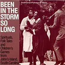 Been in the Storm So Long: A Collection of Spirituals, Folk Tales and Children's Games from Johns Island, SC