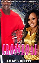 Crossroad: African American Ice Hockey Romance (English Edition)