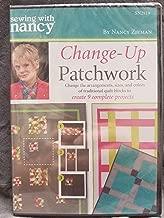 Change-Up Patchwork DVD, Sewing With Nancy Zieman