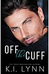 Off the Cuff Kindle Edition