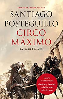 Circo Máximo: La ira de Trajano. Trilogía de Trajano. Volumen II