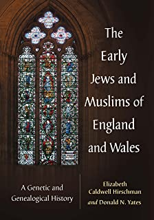 The Early Jews and Muslims of England and Wales: A Genetic and Genealogical History