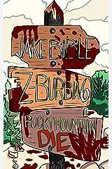 Z-Burbia 6: Rocky Mountain Die Kindle Edition
