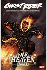 Ghost Rider: The War For Heaven Book One (Ghost Rider (2006-2009)) Kindle Edition