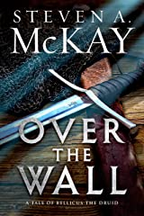 Over the Wall: A Warrior Druid of Britain Novelette Kindle Edition