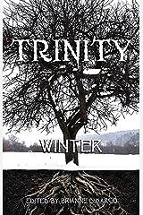 Trinity: Winter (Trinity Anthology Book 1) Kindle Edition