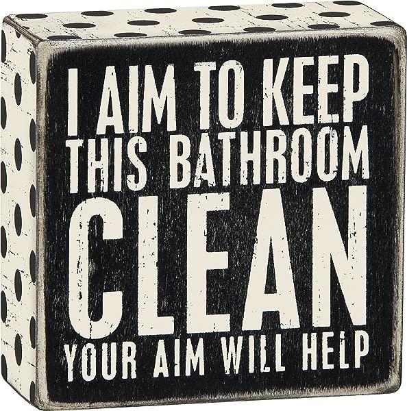 通过 Kathy 1 X 我的目标是保持这个浴室干净你的目标将有助于木制标志