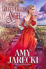 The Duke's Fallen Angel: Prelude to the Devilish Dukes Kindle Edition