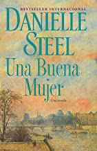 Una buena mujer (Spanish Edition)