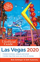 The Unofficial Guide to Las Vegas 2020 (The Unofficial Guides)