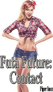Futa Future - Contact (Futanari, Chemical Body Modification)