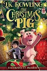 The Christmas Pig Kindle Edition