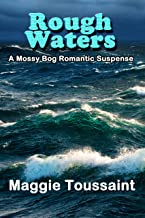 Rough Waters (A Mossy Bog Romantic Suspense Book 3)