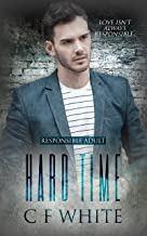 Hard Time (Responsible Adult Book 2)