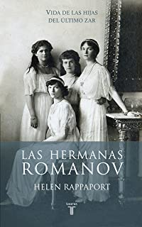 Las hermanas Romanov (Biografías)