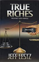 true riches prosperity with purpose
