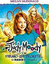 Judy Moody y un verano que promete / Judy Moody and the Not Buer Suer (MTI) (Spanish Edition)