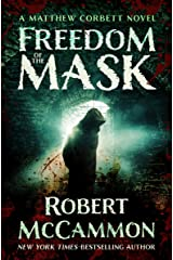 Freedom of the Mask (The Matthew Corbett Novels Book 6) Kindle Edition