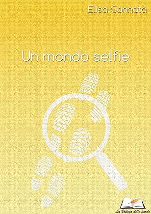 Un mondo selfie