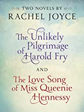 Harold Fry & Queenie: Two-Book Bundle from Rachel Joyce: The Unlikely Pilgrimage of Harold Fry and The Love Song of Miss Queenie Hennessy