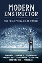Modern Instructor: Keys to Exceptional Online Teaching